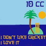 I Don't Like Cricket (I Love It) (Dreadlock Holiday - Live Version)