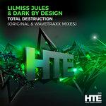 Total Destruction (Wavetraxx Mixes)