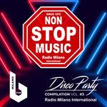 Radio Milano International Disco Party Vol 3