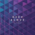 Deep & Love Vol 2
