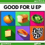 Good 4 U EP