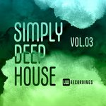 Simply Deep House, Vol 3