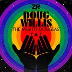 The Mighty Douglas (Doug's Godbizniss Mix)