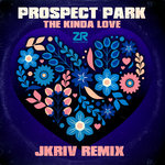 The Kinda Love (JKriv Remixes)