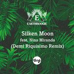 Silken Moon (Demi Riquisimo Remix)