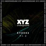 XYZ Underground Pt 2