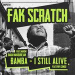 Bamba/I Still Alive (Explicit)