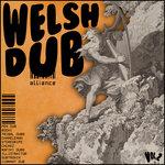 Welsh Dub Alliance Volume II