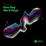 One Day We'll Float EP
