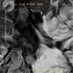 Contemporary Electronic Music From Norway 2020 Vol 2