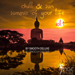 Chill & Sun, Summer Of Your Life, By Smooth Deluxe Vol 1