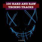 100 Hard & Raw Techno Tracks