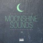 Moonshine Sounds Vol 13