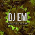 Walking Shaman