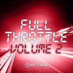 Infrasonic Full Throttle Vol 2