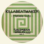 Matiela Suto: Colombian Singles Series Vol 2