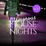 Glamorous House Nights Vol 1