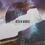 Into M World