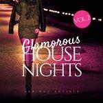 Glamorous House Nights Vol 2