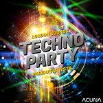 London Sounds Techno Party