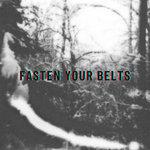 Fasten Your Belts