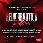 Reincarnation Riddim