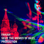 Seize The Memes Of Bass Production
