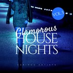 Glamorous House Nights Vol 3