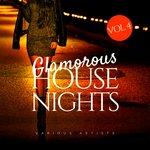 Glamorous House Nights Vol 4