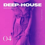 Deep-House Weekender Vol 4