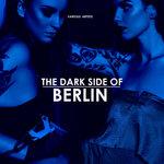 The Dark Side Of Berlin