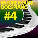 Whore House Does Piano #4