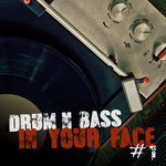 Drum & Bass In Your Face #1