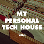 My Personal Tech House Vol 4