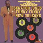 Senator Jones' Funky Funky New Orleans