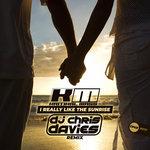 I Really Like The Sunrise (DJ Chris Davies Remix)