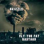 Fly You Fat Bastard