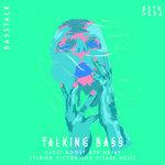 Talking Bass