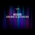 House Drums & Shakers