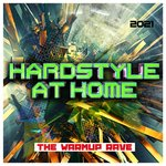 Hardstyle At Home 2021: The Warmup Rave