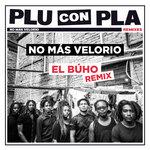 No Mas Velorio (El Buho Remix)