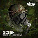 Drum & Bass Soldier (VIP)