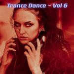 Trance Dance Vol 6 (Explicit)
