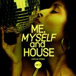 Me, Myself & House Vol 3
