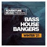 Bass House Bangers (Winter '21)