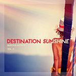 Destination Sunshine Vol 3