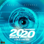 2020 Vision (I Can See Clearly Now) (Explicit)