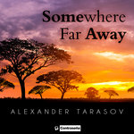 Somewhere Far Away