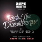 Rock The Discotheque (Remixes)