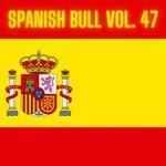 Spanish Bull Vol 47